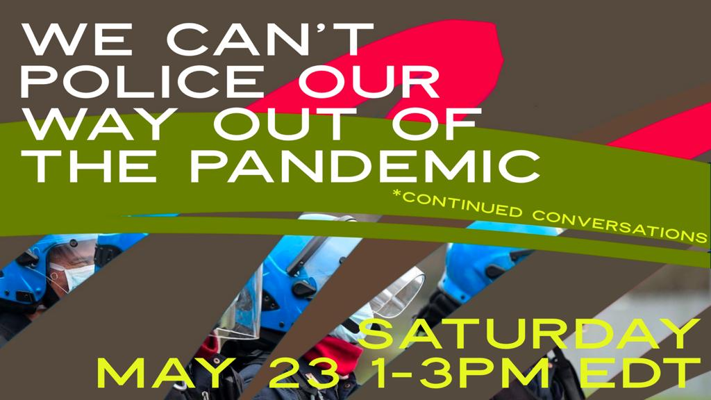 we cant police our way out of a pandemic 4